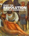 """Paint the Revolution"" by Matthew Affron (editor)"