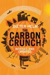 """The Carbon Crunch"" by Dieter Helm (author)"