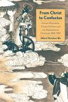 """From Christ to Confucius"" by Albert Monshan Wu (author)"
