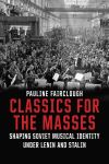 """Classics for the Masses"" by Pauline Fairclough (author)"