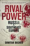 """Rival Power"" by Dimitar Bechev (author)"