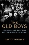 """The Old Boys"" by David Turner (author)"