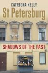 """St Petersburg"" by Catriona Kelly (author)"