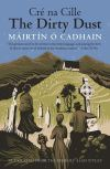 """The Dirty Dust"" by Mairtin O Cadhain (author)"