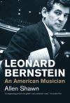 """""""Leonard Bernstein"""" by Allen Shawn (author)"""
