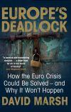 """Europe's Deadlock"" by David Marsh (author)"