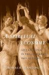 """A Spiritual Economy"" by Thomas R. Blanton, IV (author)"