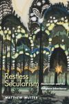 """Restless Secularism"" by Matthew Mutter (author)"