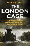 """The London Cage"" by Helen Fry (author)"