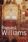 """On Opera"" by Bernard Williams (author)"