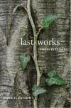"""Last Works"" by Mark C. Taylor (author)"