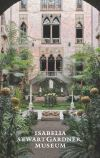 """The Isabella Stewart Gardner Museum"" by Christina M. Nielsen (author)"