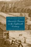"""The American Farmer in the Eighteenth Century"" by Richard L. Bushman (author)"