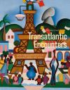 """Transatlantic Encounters"" by Michele Greet (author)"