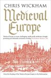 """Medieval Europe"" by Chris Wickham (author)"