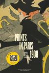 """Prints in Paris 1900"" by Fleur Roos Rosa de Carvalho (author)"