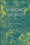 """Managing the Wild"" by Charles M. Peters (author)"