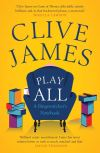 """Play All"" by Clive James (author)"