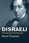 """Disraeli"" by David Cesarani (author)"