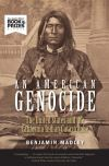 """An American Genocide"" by Benjamin Madley (author)"