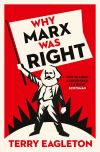 """Why Marx Was Right"" by Terry Eagleton (author)"