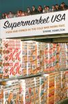 """Supermarket USA"" by Shane Hamilton (author)"