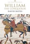 """William the Conqueror"" by David Bates (author)"
