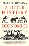 """A Little History of Economics"" by Niall Kishtainy (author)"