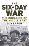"""The Six-Day War"" by Guy Laron (author)"
