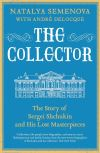 """The Collector"" by Natalia Semenova (author)"