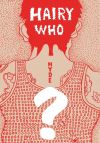 """Hairy Who? 1966–1969"" by Ann Goldstein (editor)"