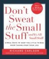 Don't Sweat the Small Stuff - And It's All Small Stuff