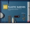 No plastic sleeves