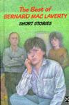 The best of Bernard Mac Laverty short stories