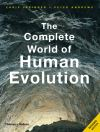 The complete world of human evolution