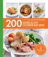 200 more slow cooker recipes