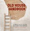 Old house handbook