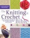 The Knitting & Crochet Bible