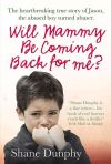 Will Mammy Be Coming Back for Me?