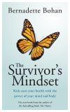 The survivor's mindset