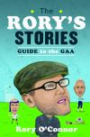 The Rory's stories guide to the GAA season