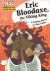 Eric Bloodaxe, the Viking king
