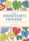 More Mindfulness Colouring