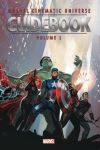 Guidebook to the Marvel Cinematic Universe. Volume 1