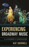 Experiencing Broadway music