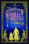 The singular and extraordinary tale of Mirror & Goliath