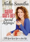 Jacket image for Greedy Girl's Diet: Second Helpings! by Nadia Sawalha (author)