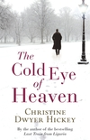 The cold eye of heaven