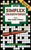 Simplex crosswords from The Irish Times. Book 5