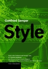 """Style in the Technical and Tectonic Arts"" by Gottfried Semper (author)"